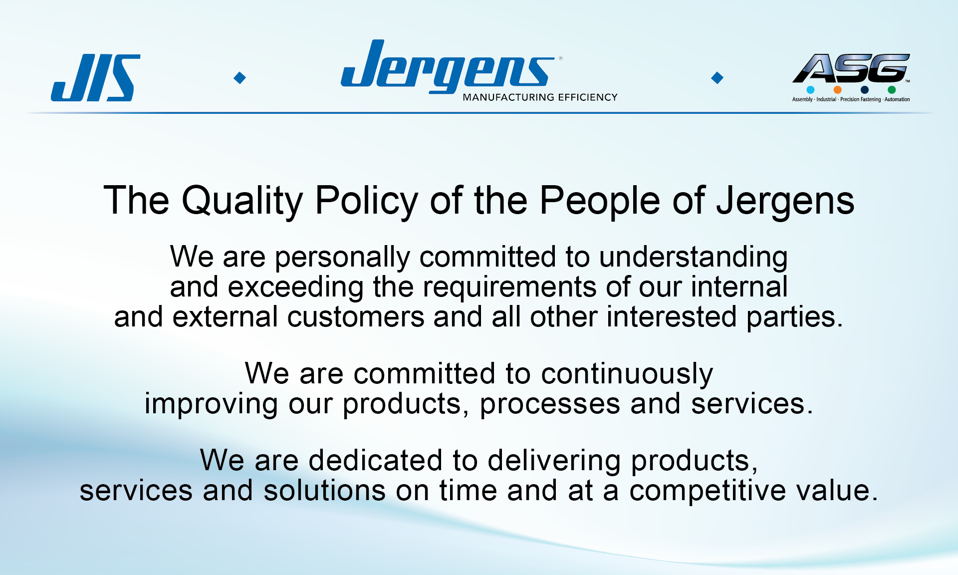 Quality certifications jergens inc uncompromising quality 1betcityfo Image collections